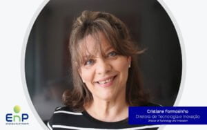 Cristiane Formosinho takes over as Director of Technology and Innovation at EnP